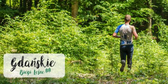Lubisz biegać z dala od cywilizacji? Wystartuj w serii Gdańskich Biegów Leśnych