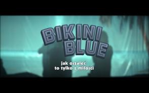 Bikini Blue - zwiastun