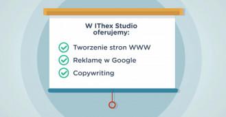 Zaprezentuj swoją firmę w interenecie z IThex Studio