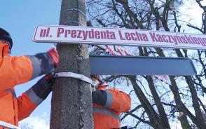 Montaż tablic ul. Prezydenta Lecha Kaczyńskiego