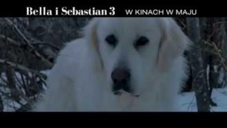 Bella i Sebastian 3 - zwiastun