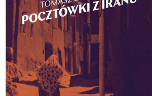 """Przez Iran rowerem. O """"Pocztówkach z Iranu"""""""