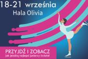 Junior Grand Prix w łyżwiarstwie figurowym w Hali Olivia 19-21 września