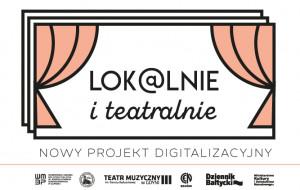 """Pierwsze efekty programu """"Lok@lnie i teatralnie"""""""