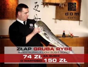 Gruba Ryba - 74zł za sushi o wartości 150zł