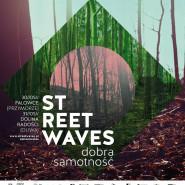 Streetwaves: Dobra samotność
