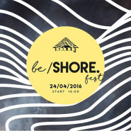 Be/ Shore. fest vol.1