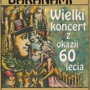 Piwnica pod Baranami - wielki koncert z okazji 60. lecia