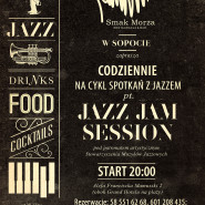Jazz Jam Session & Koncert Jazz / Restauracja Smak Morza Sopot