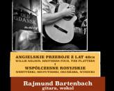 Rajmund Bartenbach - Angielskie Przeboje z Lat 40ch i Wspolczesne Rosyjskie