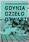 Gdynia - Dzieło Otwarte