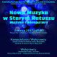Koncert z cyklu Nowa Muzyka w Starym Ratuszu - Muzyka i komputery