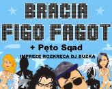 Bracia Figo Fagot Disco Polo & Największe Ostatki w Trójmieście