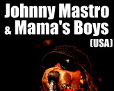 Johnny Mastro & Mama's Boys