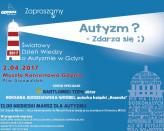 Autyzm? Zdarza się - Światowy Dzień Wiedzy o Autyzmie w Gdyni