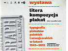 Litera / Kompozycja / Plakat: Wystawa