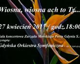 Koncert wiosenny pt: Wiosna, wiosna ach to Ty...