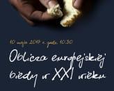 Oblicza europejskiej biedy XXI wieku