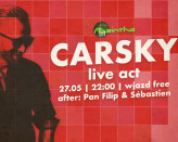 Carsky - live act! After: Pan Filip i Sébastien