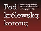 Pod królewską koroną... Kazimierz Jagiellończyk a Gdańsk w 560. rocznicę wielkiego przywileju