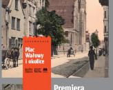 Plac Wałowy i okolice - premiera mapy