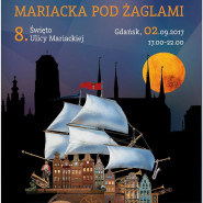 Święto ulicy Mariackiej - Mariacka pod żaglami