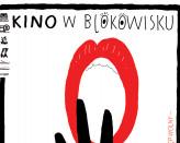 Kino w Blokowisku 2017: O kobietach... - CAŁY Wrzesień