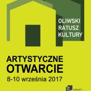 Artystyczne Otwarcie Oliwskiego Ratusza Kultury