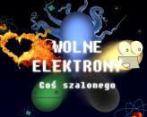 Wolne Elektrony - Coś szalonego