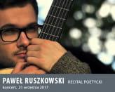 Paweł Ruszkowski - recital