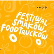 X Festiwal Smaków Food Trucków