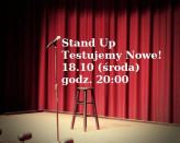 Stand up - Testujemy Nowe!