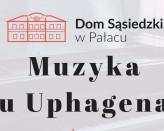 Muzyka u Uphagena