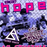 Hope / Acrid Snack / Nobility Stalk