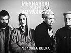 Młynarski Plays Młynarski feat Gaba Kulka