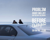 PRO8L3M x Mielzky x RHW TheVideos | Before Elektryków