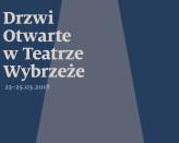 Drzwi Otwarte w Teatrze Wybrzeże w Sopocie