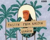 Faszyn from Raszyn ■ Gdańsk