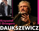 Serca Gwiazd: Krzysztof i Grzegorz Daukszewicz