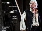 Met Opera - Trubadur