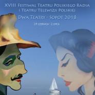 Festiwal Dwa Teatry - Sopot 2018