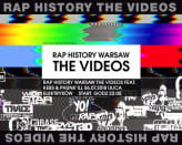 Rap History Warsaw The Videos