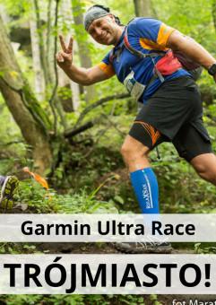 Garmin Ultra Race Trójmiasto