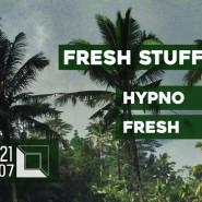 Fresh Stuff // Hypno / Fresh