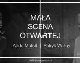 Mała Scena OtwARTej - Adele Matsili & Patryk Woźny • live music