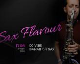 Sax Flavour / Vibe & Banan on Sax
