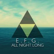All Night Long: E.F.G X Patio Protokultura