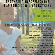 Spotkanie informacyjne dla rodziców - Mindfulness dla dzieci