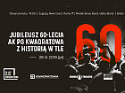 Jubileusz 60-lecia Kwadratowej - z historią w tle