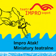 Impro Atak! Miniatury Teatralne